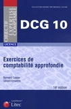 Bernard Caspar et Gérard Enselme - DCG 10 Exercices de comptabilité approfondie.