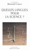Bernard Cassen - Quelles langues pour la science ?.