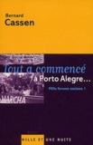 Bernard Cassen - Tout a commencé à Porto Alegre... - Mille forums sociaux !.