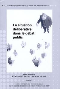 Ucareoutplacement.be La situation délibérative dans le débat public 2 volumes Image
