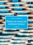 Bernard Castagnède - Précis de fiscalité internationale.