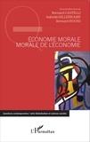 Bernard Castelli et Isabelle Hillenkamp - Economie morale, morale de l'économie.