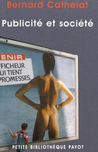 Bernard Cathelat - Publicité et société.