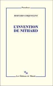 Bernard Cerquiglini - L'invention de Nithard.