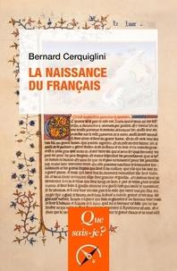 Bernard Cerquiglini - La naissance du français.