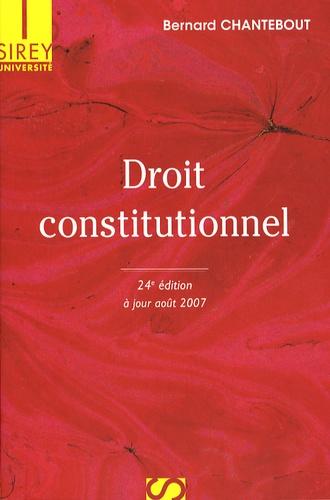 Bernard Chantebout - Droit constitutionnel.