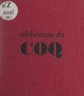 Bernard Charbonneau - Célébration du coq.