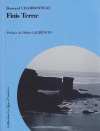 Bernard Charbonneau - Finis Terrae.