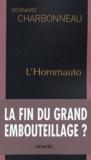 Bernard Charbonneau - L'Hommauto.
