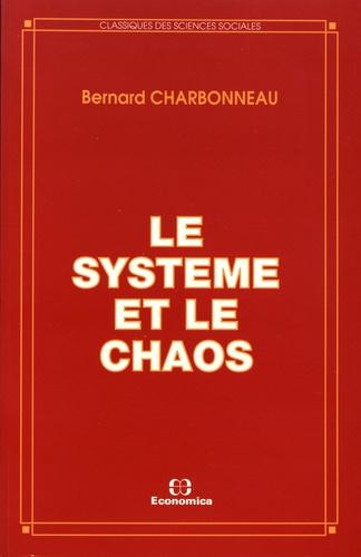Le système et le chaos
