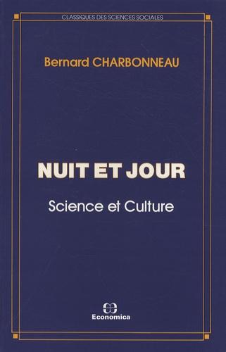 Bernard Charbonneau - Nuit et jour - Science et Culture.
