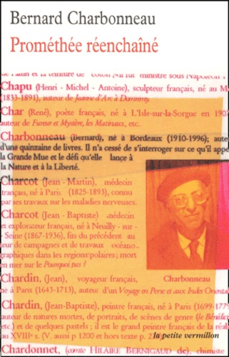 Bernard Charbonneau - Prométhée réenchaîné.