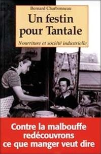 Un festin pour Tantale. - Nourriture et société industrielle.pdf