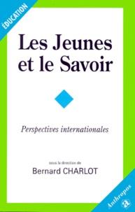 Bernard Charlot - Les jeunes et le savoir. - Perspectives internationales.