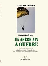 Bernard Charon - Un Américain à Ouerre.