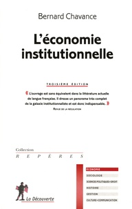 Bernard Chavance - L'économie institutionnelle.