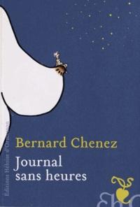 Bernard Chenez - Journal sans heures.