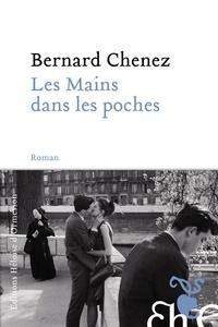 Bernard Chenez - Les mains dans les poches.