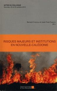 Bernard Chérioux et Jean-Yves Faberon - Risques majeurs et institutions en Nouvelle-Calédonie.