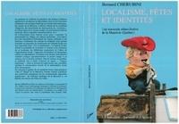 Bernard Cherubini - Localisme, fêtes et identités - Une traversée ethno-festive de la Mauricie, Québec.