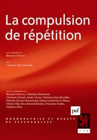 Bernard Chervet - La compulsion de répétition.