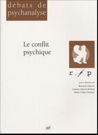 Bernard Chervet et Laurent Danon-Boileau - Le conflit psychique.