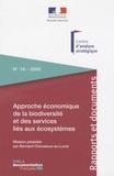 Bernard Chevassus-au-Louis - Approche économique de la biodiversité et des services liés aux écosystèmes - Contribution à la décision publique.