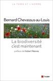 Bernard Chevassus-au-Louis - La biodiversité, c'est maintenant.