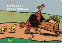 Bernard Chèze et Bruno Heitz - La petite poule rousse.