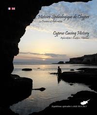 Histoire Spéléologique de Chypre- Le Dessous d'Aphrodite - Bernard Chirol |