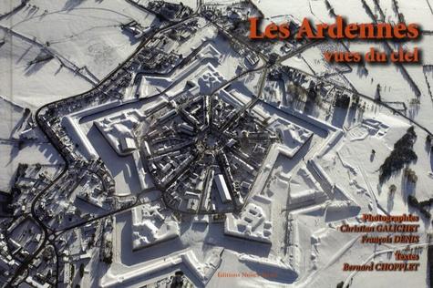 Bernard Chopplet - Les Ardennes vues du ciel - Tome 3.