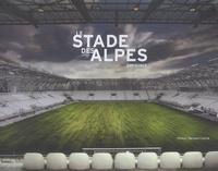 Bernard Ciancia - Le stade des Alpes - Grenoble.