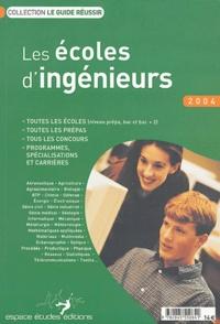 Bernard Cier et Marie Perreux - Les écoles d'ingénieurs.