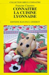 Bernard Claustres et Georges Claustres - La cuisine lyonnaise.