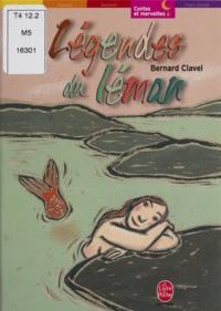Bernard Clavel - Légendes du Léman.