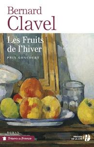 Bernard Clavel - Les fruits de l'hiver.