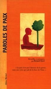 Bernard Clavel - Paroles de paix.