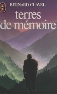 Bernard Clavel et Georges Renoy - Terres de mémoire.