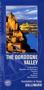 Bernard Clergeot et Jean-Jacques Cleyet-Merle - The Dordogne Valley - Edition en langue anglaise.