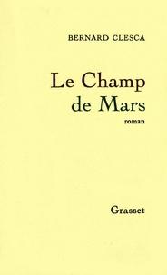 Bernard Clesca - Le Champ de Mars.