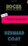 Bernard Coat - Docks.