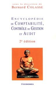 Bernard Colasse - Encyclopédie de comptabilité, contrôle de gestion et audit.