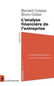 Bernard Colasse et Bruno Oxibar - L'analyse financière de l'entreprise.