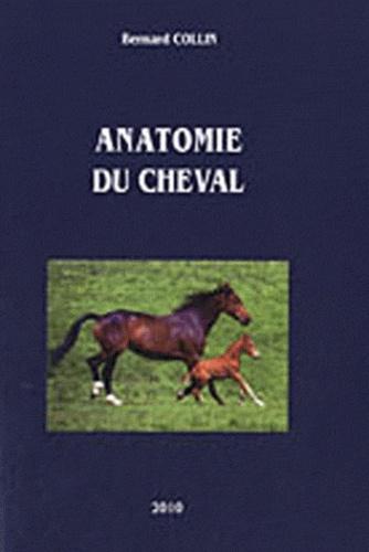 Bernard Collin - Anatomie du cheval. 1 Cédérom