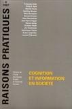 Bernard Conein et  Collectif - Cognition et information en société.