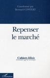 Bernard Convert et François Eymard-Duvernay - Cahiers lillois d'économie et de sociologie N° 41-42 : Repenser le marché.