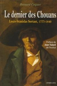 Deedr.fr Le dernier des chouans - Louis-Stanislas Sortant, 1777-1840 Image