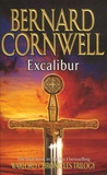 Bernard Cornwell - The Warlord Chronicles Tome 3 : Excalibur - A Novel of Arthur.