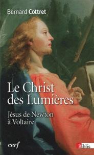 Le Christ des Lumières - Jésus de Newton à Voltaire.pdf