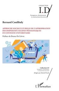Bernard Coulibaly - Approche socioculturelle de l'appropriation des dispositifs techno-pédagogiques en contexte universitaire.